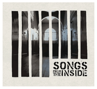 Songs from the Inside